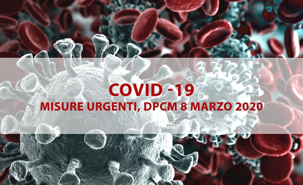 Coronavirus - nuove misure restrittive, DPCM 8 marzo 2020