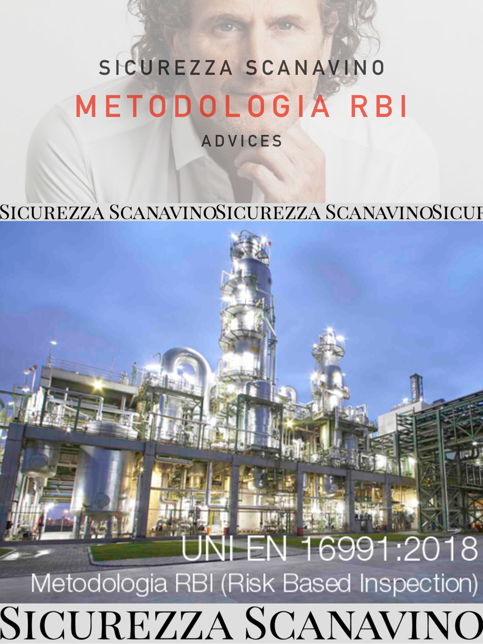 UNI EN 16991:2018 Metodologia RBI (Risk Based Inspection).