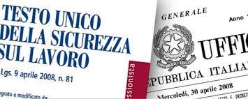 TESTO UNICO SICUREZZA - D.LGS. 81_2008 AGGIORNATO A LUGLIO 2018